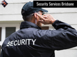 Hire Top Quality Security Services in Brisbane at Affordable Rates
