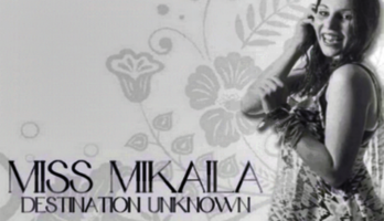 "Miss Mikaila ""Destination Unknown"" EP"