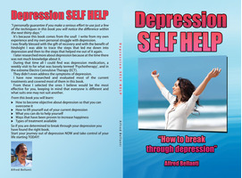 Depression Self Help: How to break through depression - PAPERBACK VERSION