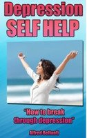 Depression Self Help: How to break through depression from AMAZON